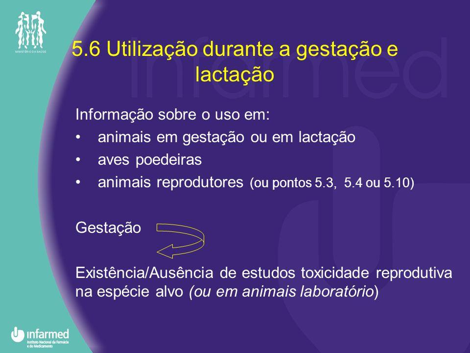 5.6 Utilização durante a gestação e lactação
