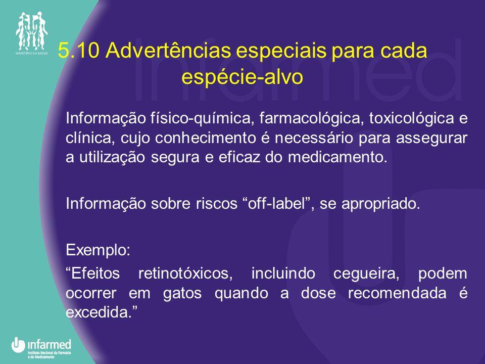 5.10 Advertências especiais para cada espécie-alvo
