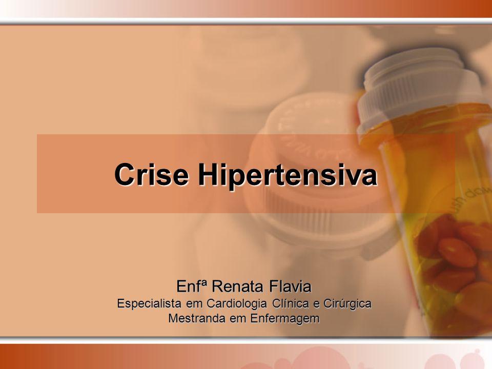 Crise Hipertensiva Enfª Renata Flavia