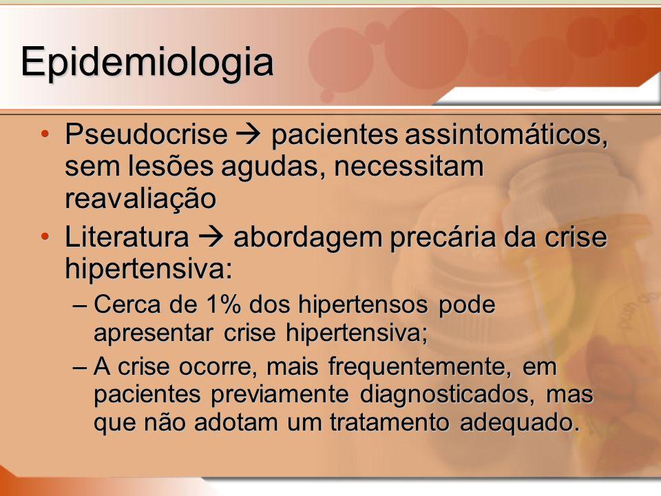 Epidemiologia Pseudocrise  pacientes assintomáticos, sem lesões agudas, necessitam reavaliação.