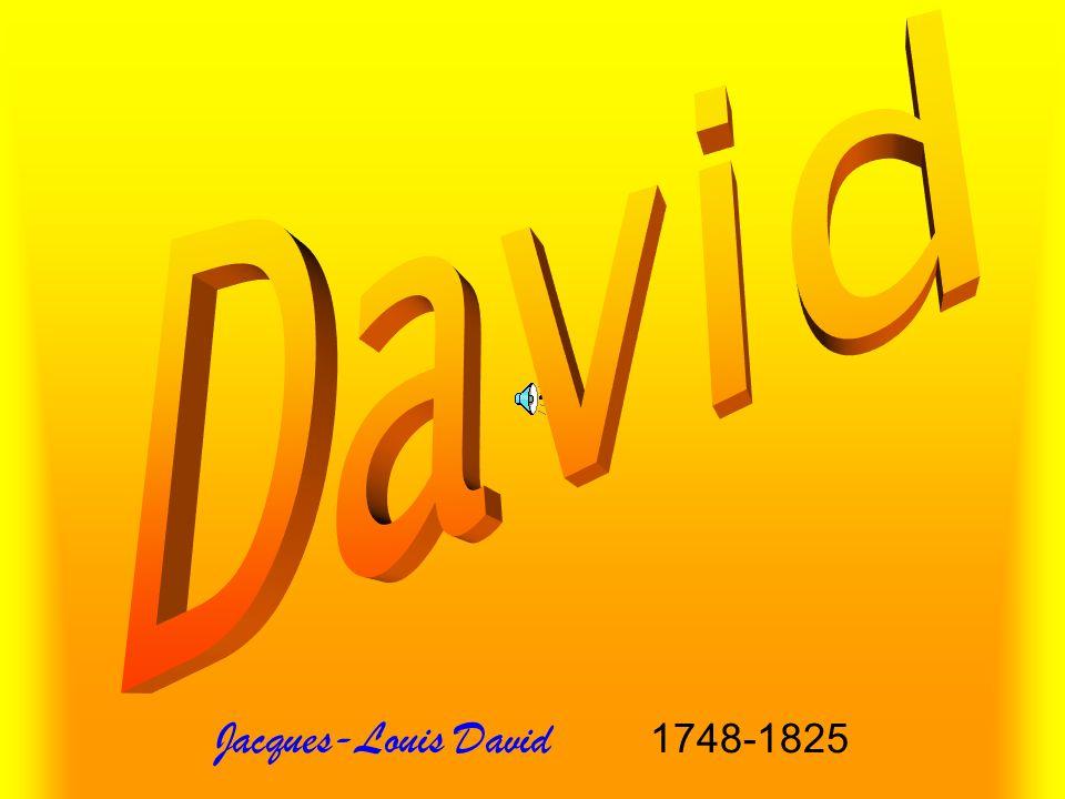 David Jacques-Louis David 1748-1825