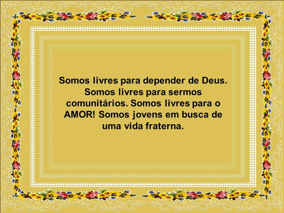 Somos livres para depender de Deus