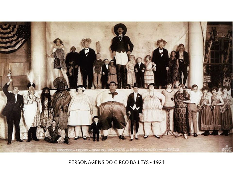 PERSONAGENS DO CIRCO BAILEYS - 1924