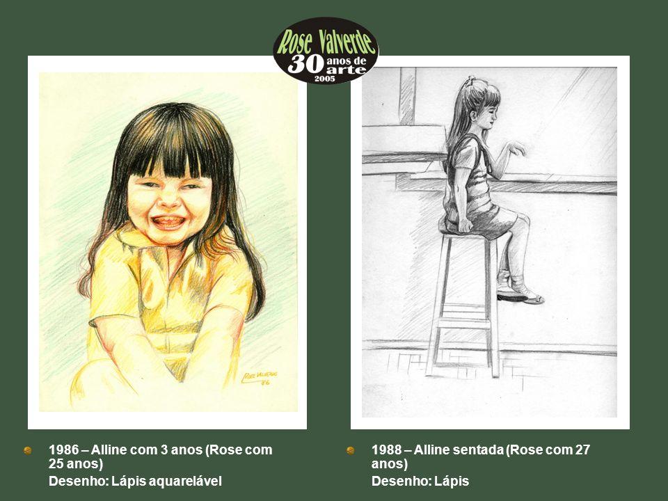 1986 – Alline com 3 anos (Rose com 25 anos)