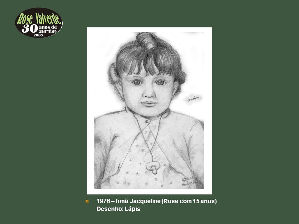1976 – Irmã Jacqueline (Rose com 15 anos)