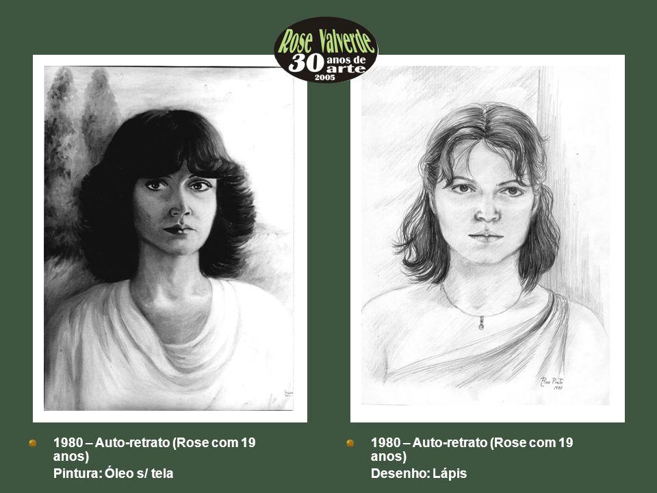 1980 – Auto-retrato (Rose com 19 anos)