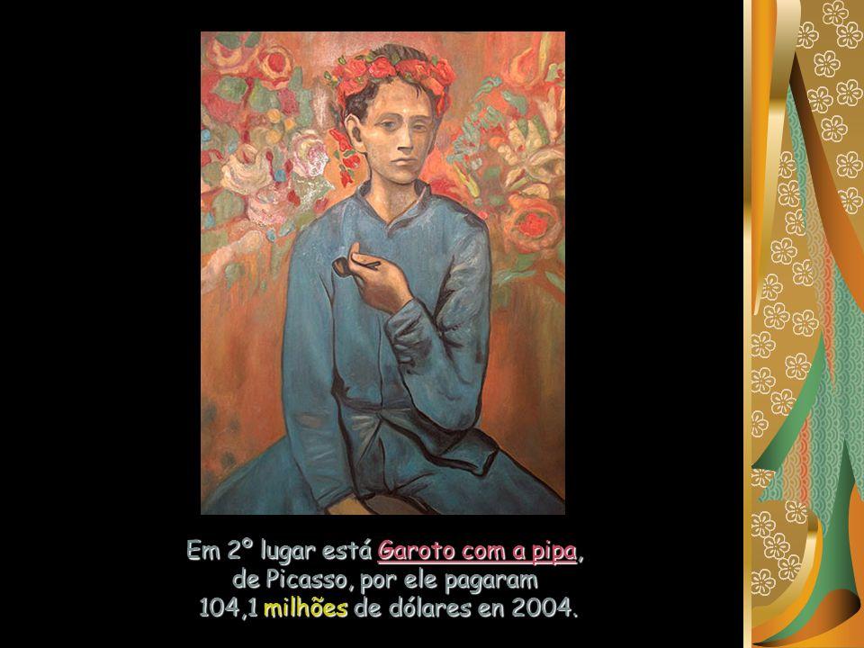 Em 2º lugar está Garoto com a pipa, de Picasso, por ele pagaram