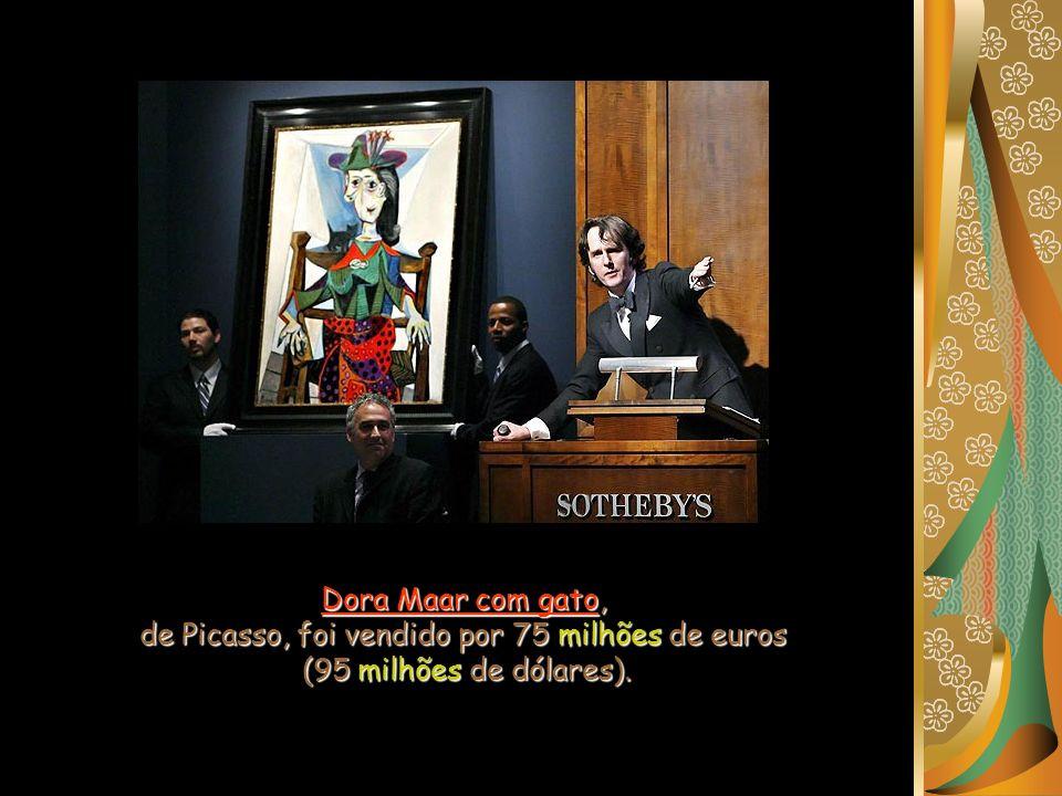 de Picasso, foi vendido por 75 milhões de euros