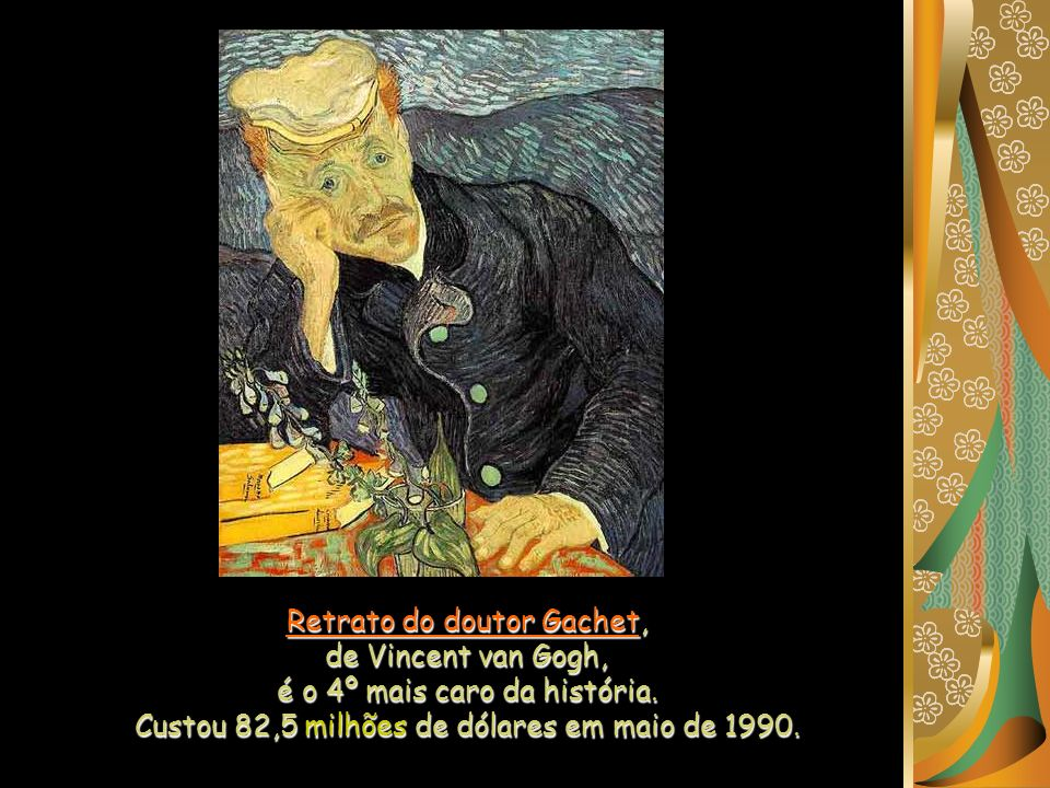 Retrato do doutor Gachet, de Vincent van Gogh,