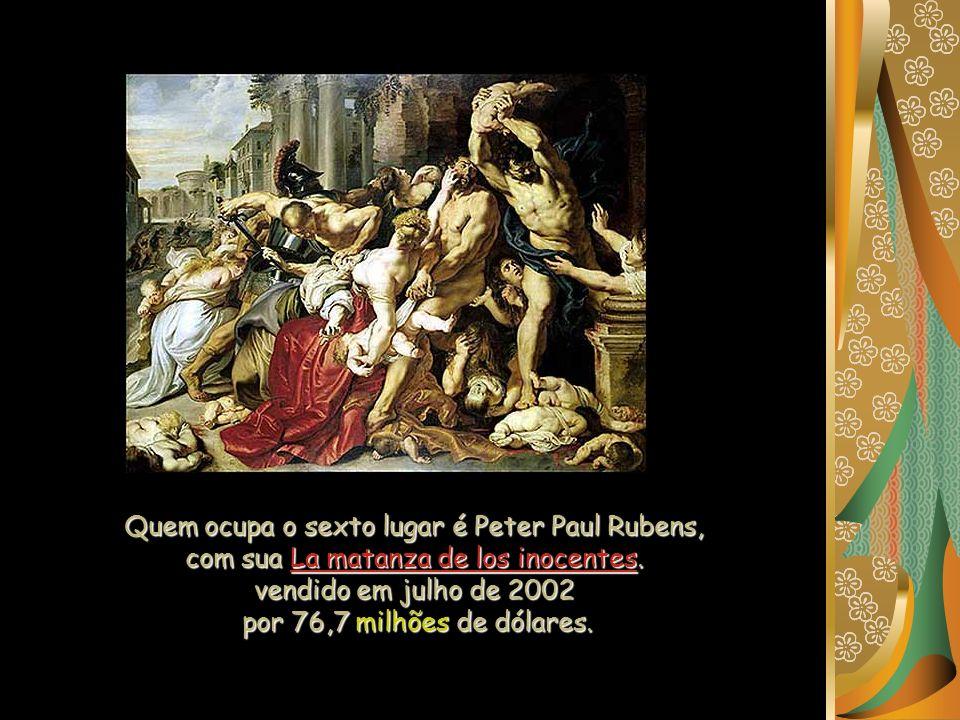 Quem ocupa o sexto lugar é Peter Paul Rubens,