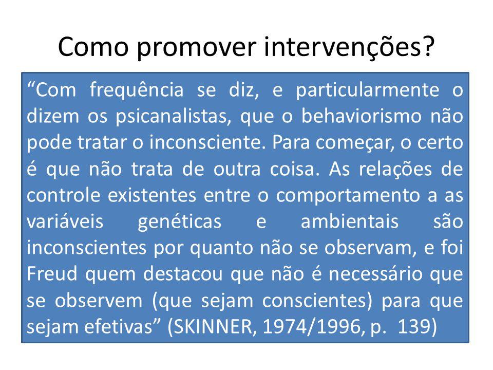 Como promover intervenções