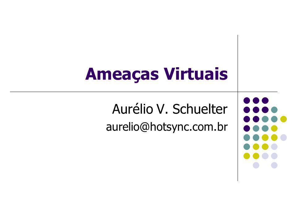 Aurélio V. Schuelter aurelio@hotsync.com.br
