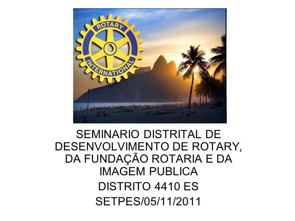 SEMINARIO DISTRITAL DE DESENVOLVIMENTO DE ROTARY, DA FUNDAÇÃO ROTARIA E DA IMAGEM PUBLICA
