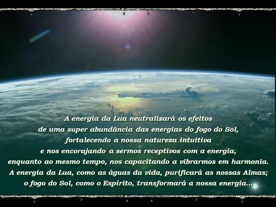 A energia da Lua neutralizará os efeitos