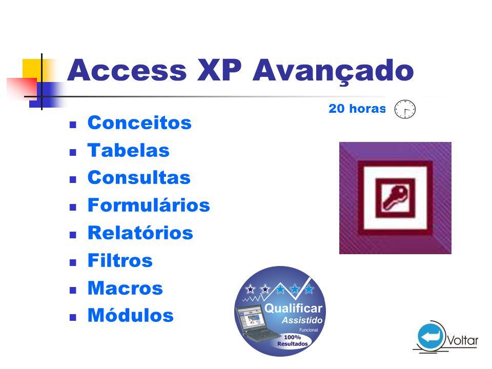Access XP Avançado Conceitos Tabelas Consultas Formulários Relatórios