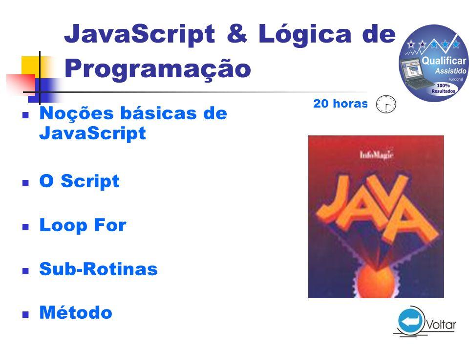 JavaScript & Lógica de Programação