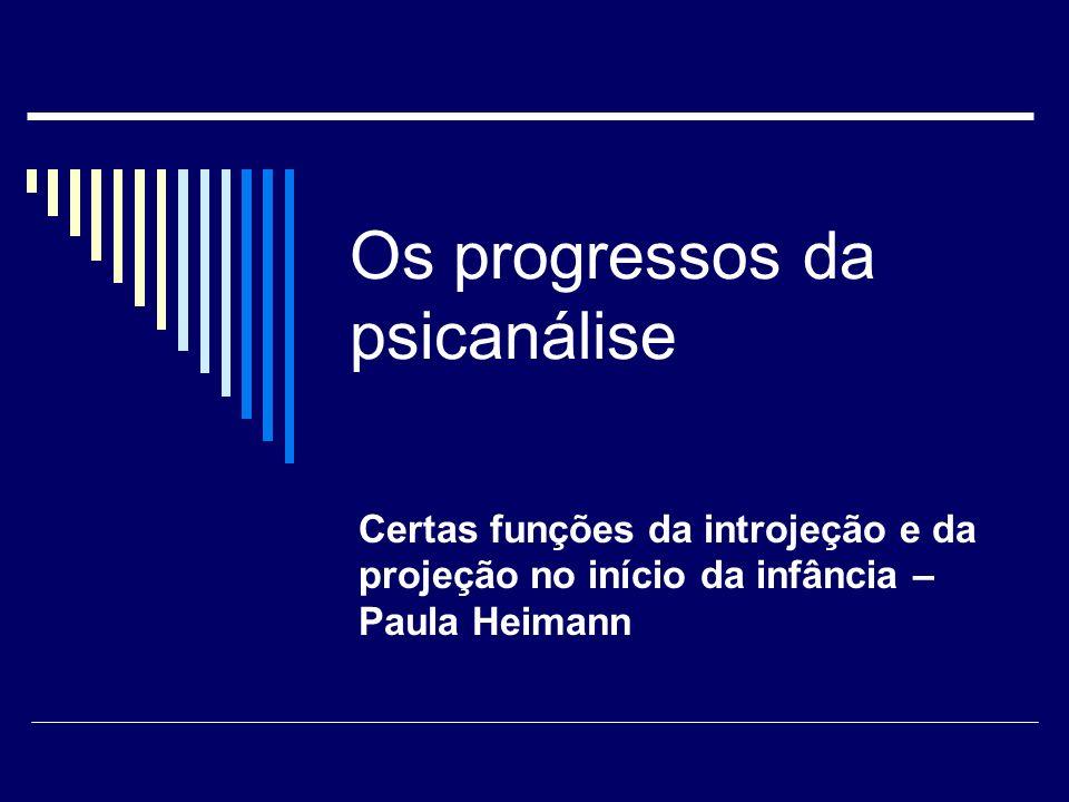 Os progressos da psicanálise