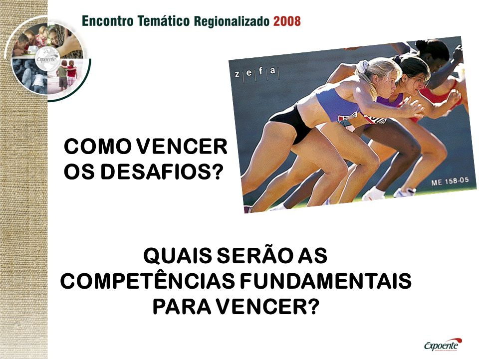 QUAIS SERÃO AS COMPETÊNCIAS FUNDAMENTAIS PARA VENCER
