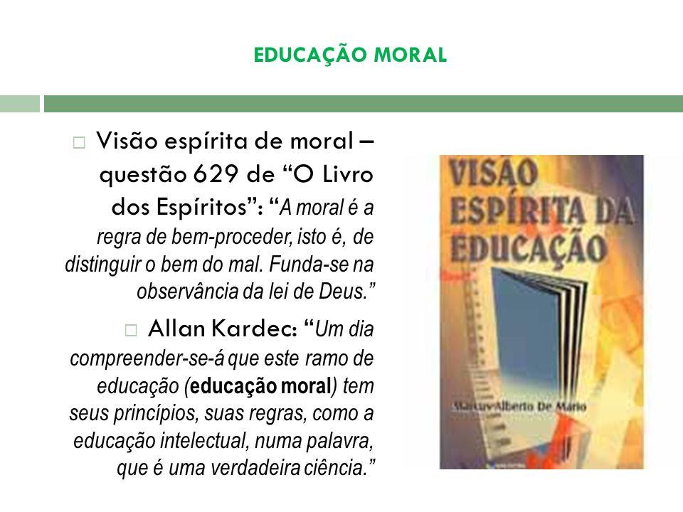EDUCAÇÃO MORAL