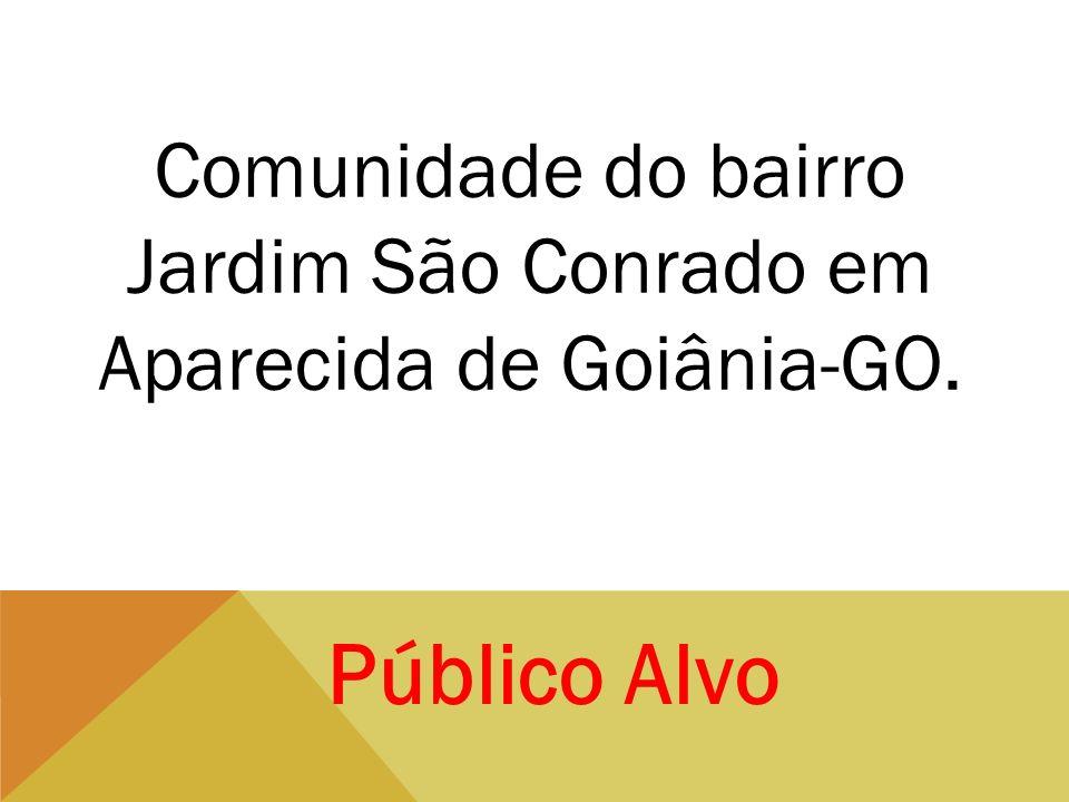 Comunidade do bairro Jardim São Conrado em Aparecida de Goiânia-GO.