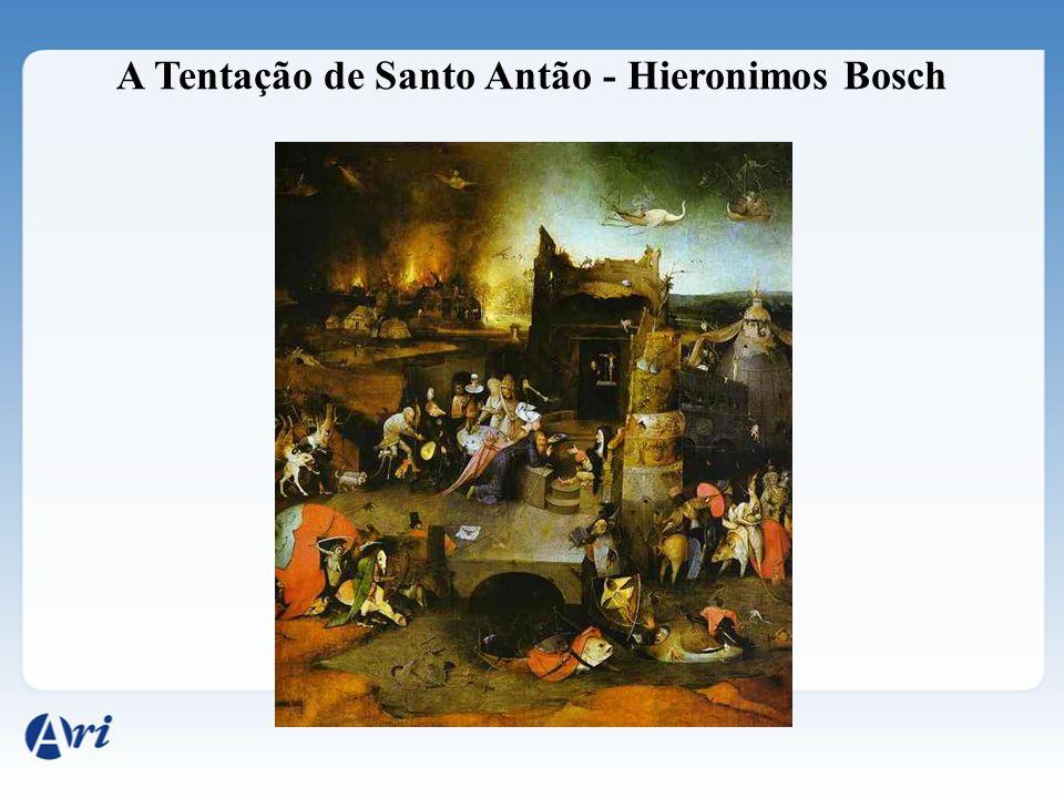 A Tentação de Santo Antão - Hieronimos Bosch