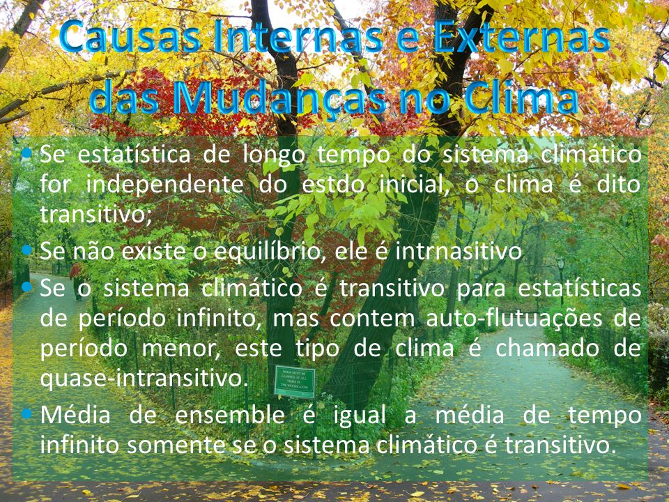Causas Internas e Externas das Mudanças no Clima