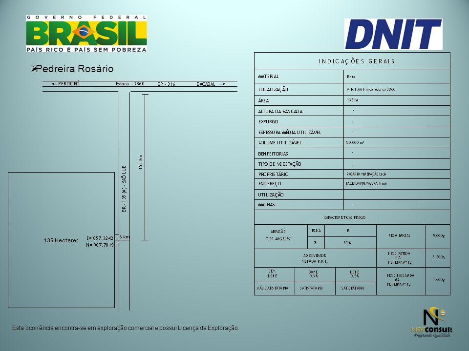 Pedreira Rosário Esta ocorrência encontra-se em exploração comercial e possui Licença de Exploração.