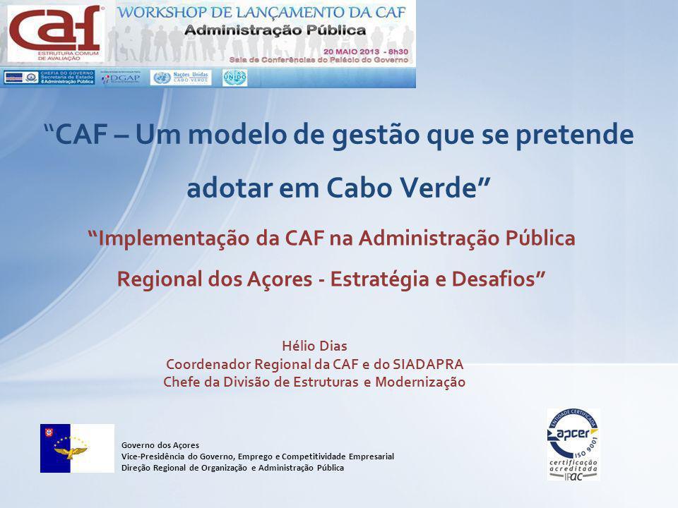 CAF – Um modelo de gestão que se pretende adotar em Cabo Verde