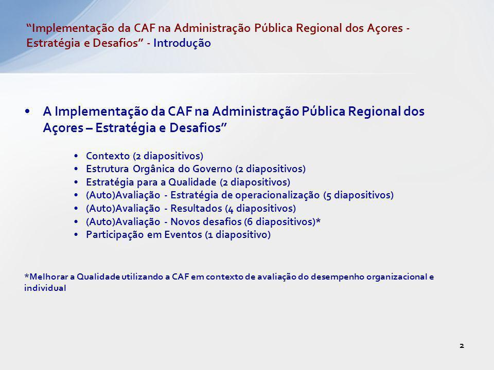 Implementação da CAF na Administração Pública Regional dos Açores - Estratégia e Desafios - Introdução