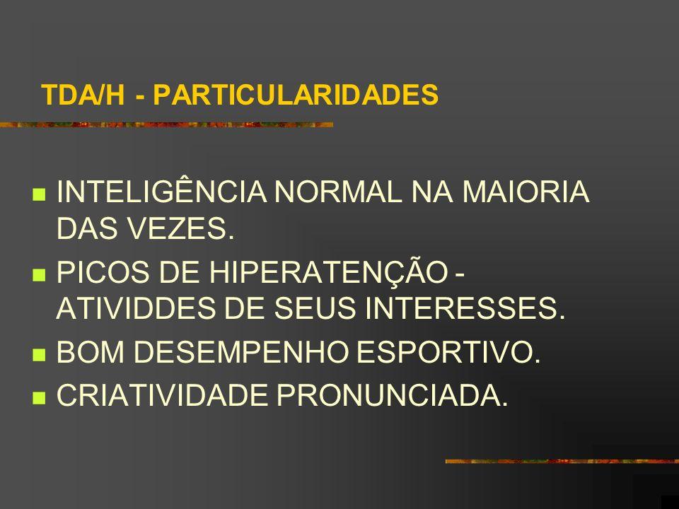 TDA/H - PARTICULARIDADES
