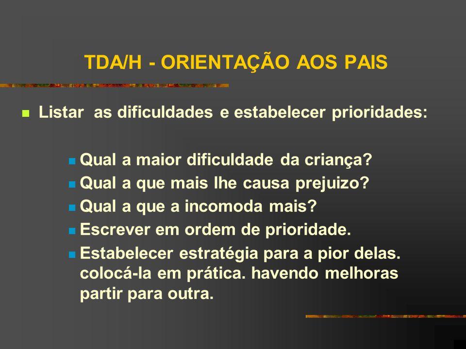 TDA/H - ORIENTAÇÃO AOS PAIS