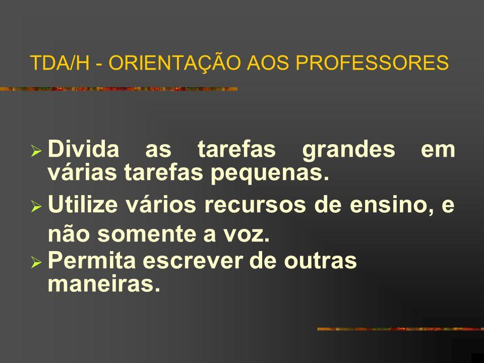TDA/H - ORIENTAÇÃO AOS PROFESSORES