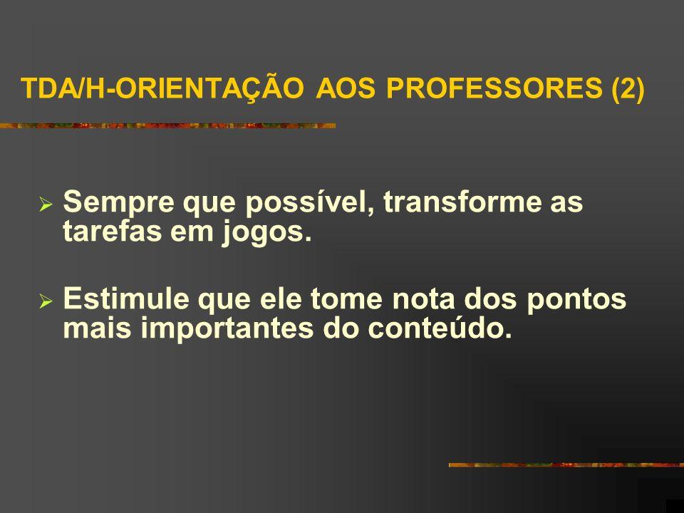 TDA/H-ORIENTAÇÃO AOS PROFESSORES (2)