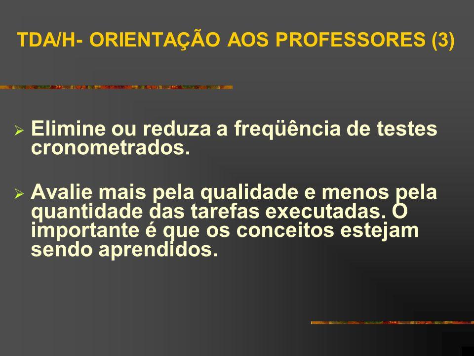 TDA/H- ORIENTAÇÃO AOS PROFESSORES (3)