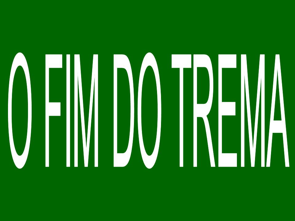 O fim do Trema