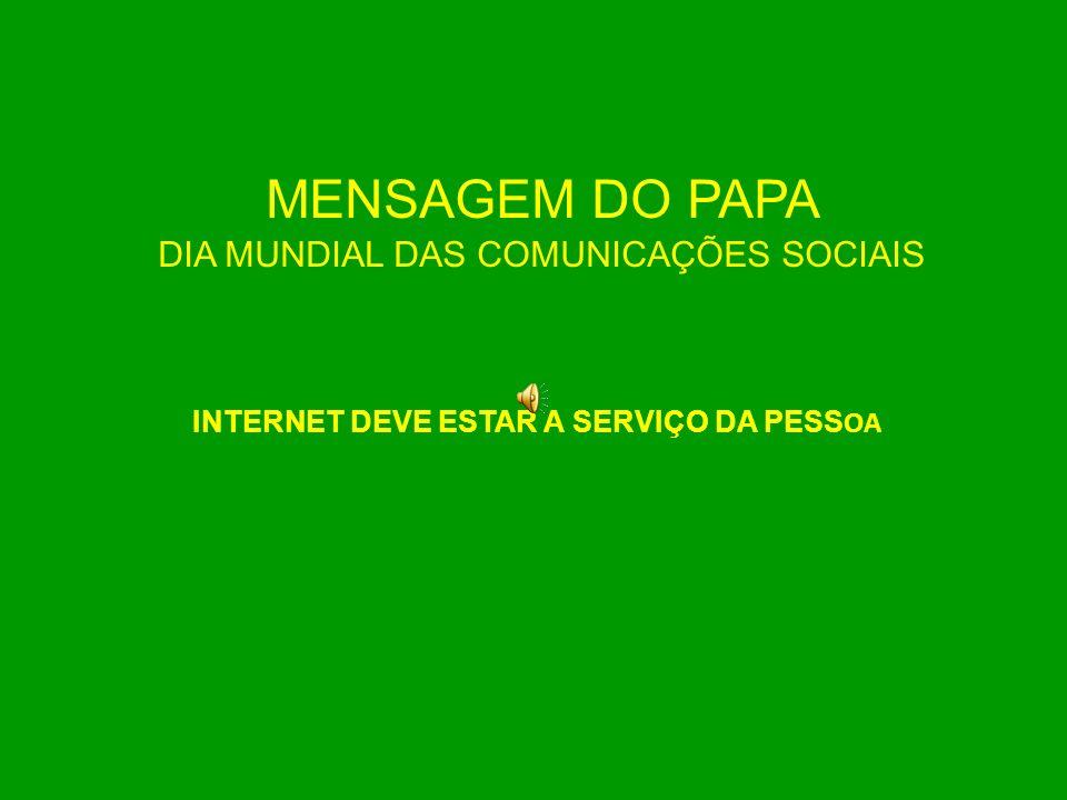 MENSAGEM DO PAPA DIA MUNDIAL DAS COMUNICAÇÕES SOCIAIS