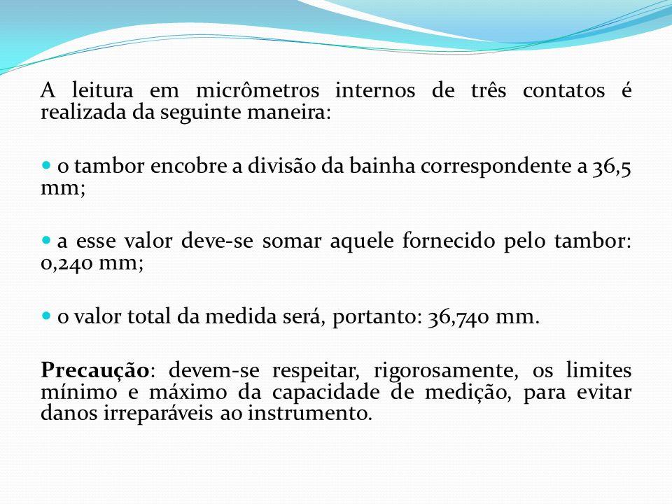 A leitura em micrômetros internos de três contatos é realizada da seguinte maneira: