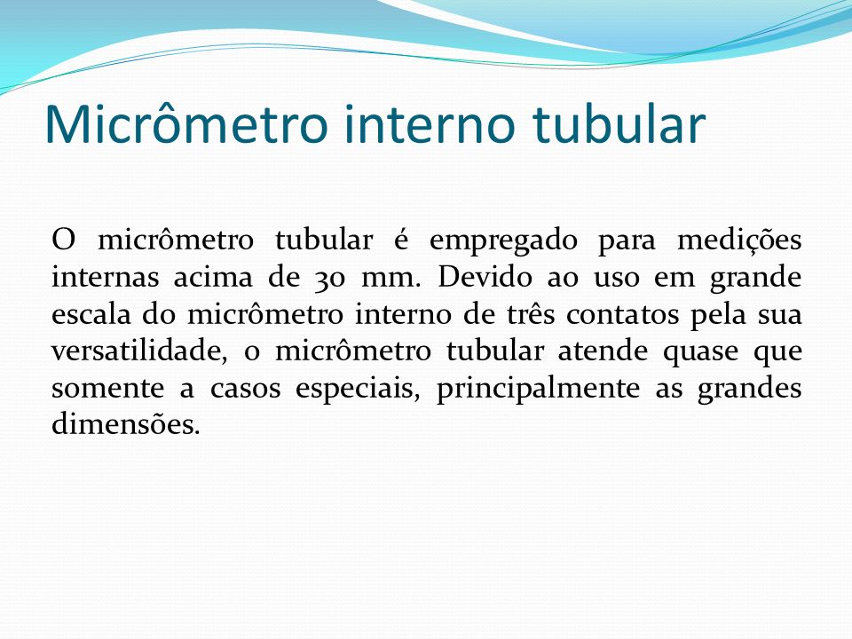 Micrômetro interno tubular