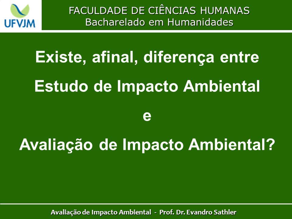 Existe, afinal, diferença entre Estudo de Impacto Ambiental e