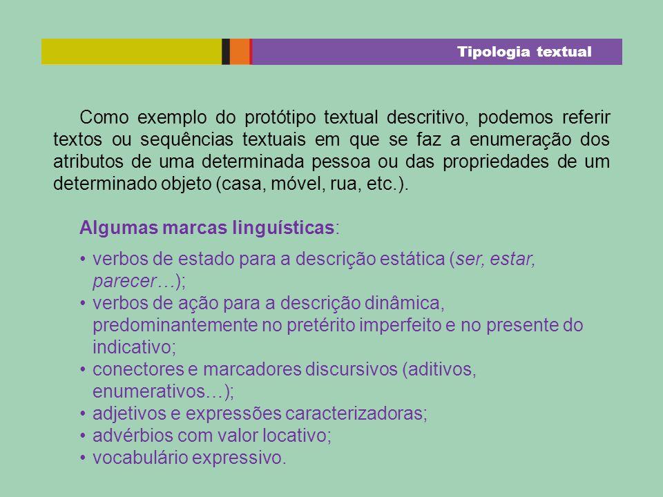 Algumas marcas linguísticas: