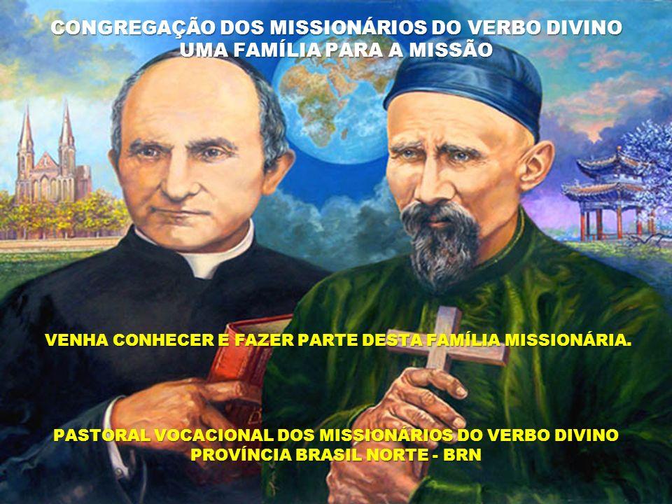 CONGREGAÇÃO DOS MISSIONÁRIOS DO VERBO DIVINO UMA FAMÍLIA PARA A MISSÃO