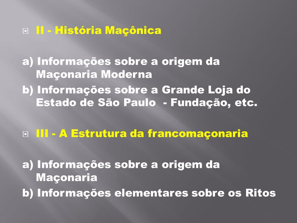II - História Maçônica