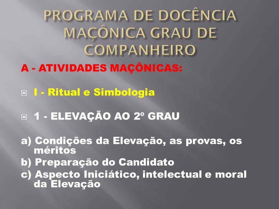 PROGRAMA DE DOCÊNCIA MAÇÔNICA GRAU DE COMPANHEIRO