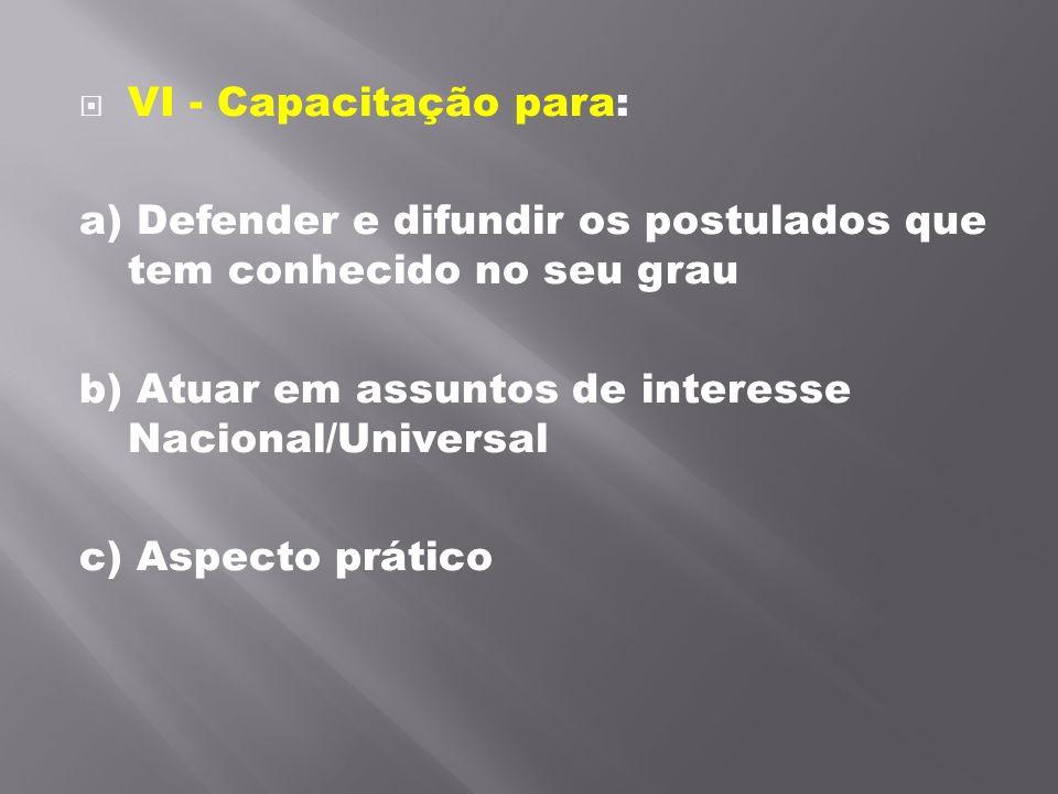 VI - Capacitação para: