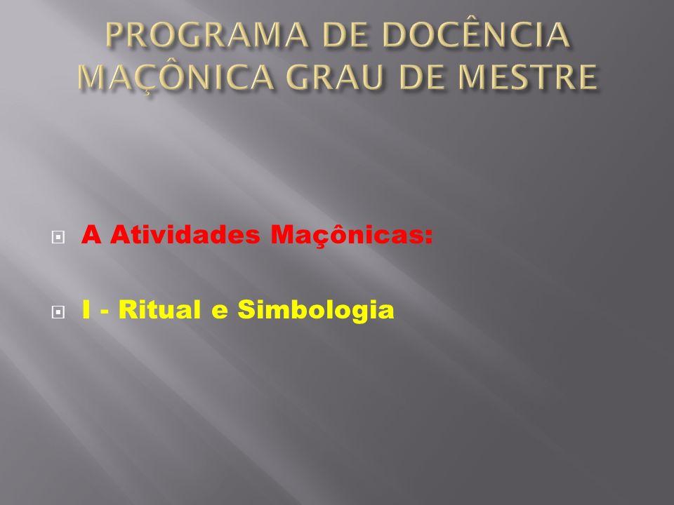 PROGRAMA DE DOCÊNCIA MAÇÔNICA GRAU DE MESTRE