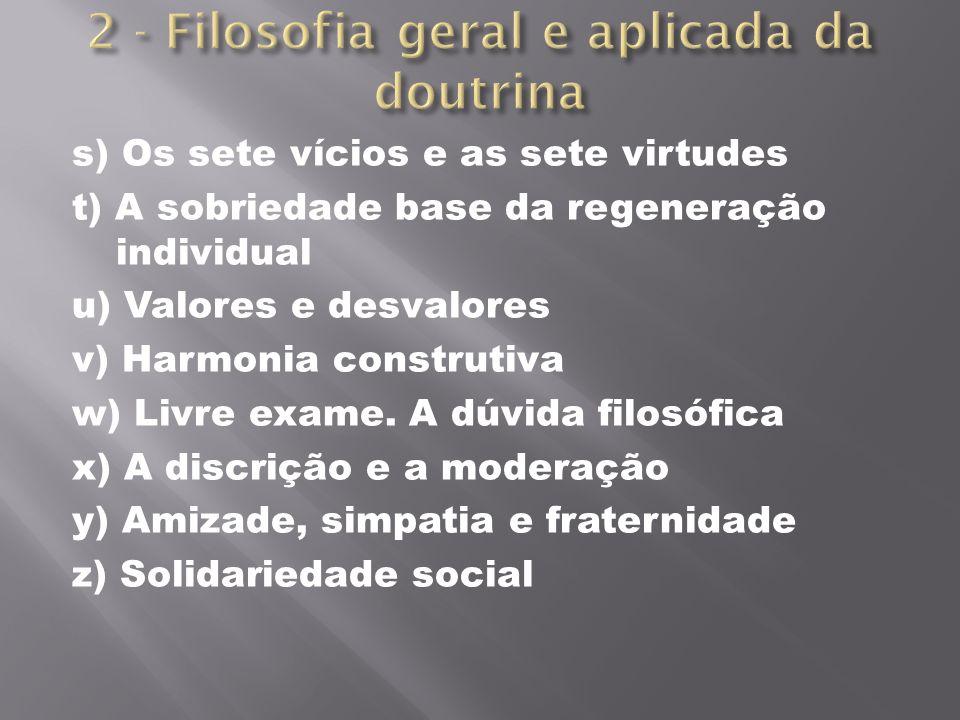 2 - Filosofia geral e aplicada da doutrina
