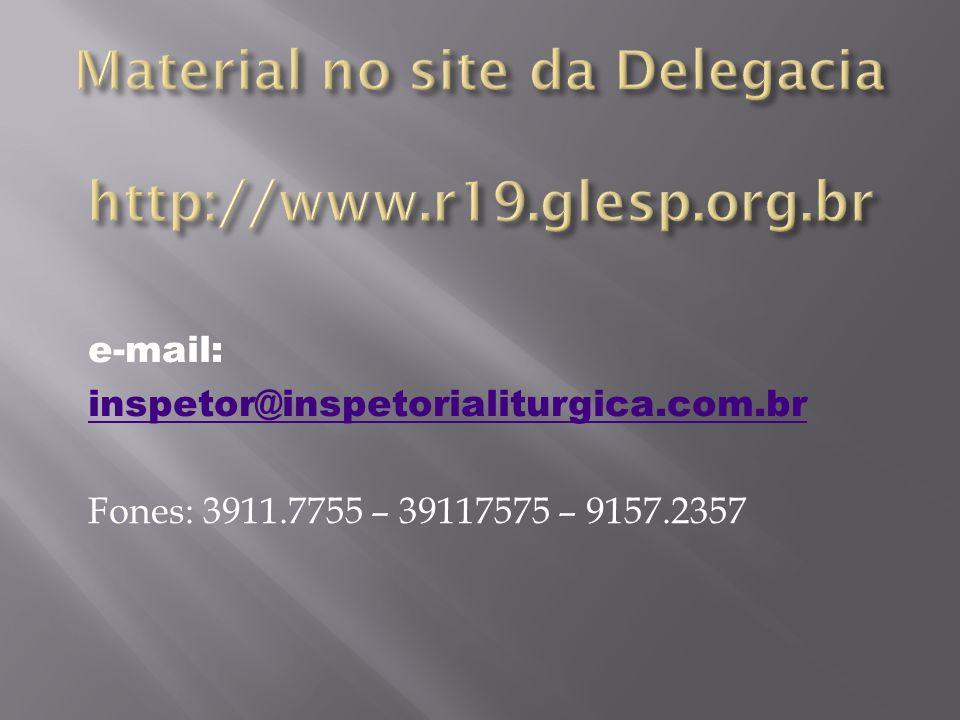 Material no site da Delegacia http://www.r19.glesp.org.br