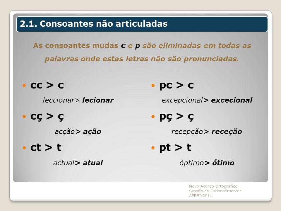 2.1. Consoantes não articuladas