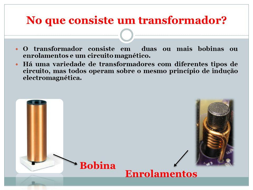 No que consiste um transformador