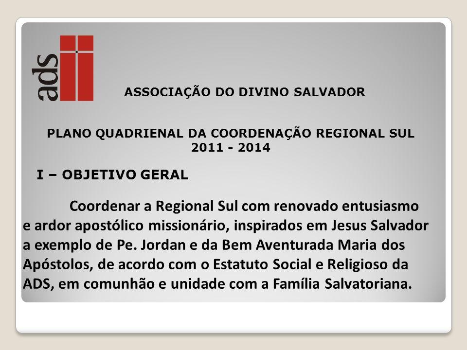 PLANO QUADRIENAL DA COORDENAÇÃO REGIONAL SUL 2011 - 2014
